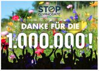 1 Million gegen Glyphosat – Danke © Bund e. V.