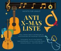 Deutsche Weihnachtslieder – Anti-X-Mas-Liste