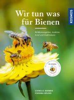 Cover Hemmer / Hölzer: Wir tun was für Bienen, Kosmos-Verlag