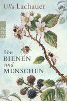 Cover Lachauer von Bienen und Menschen, Rowohlt-Verl.