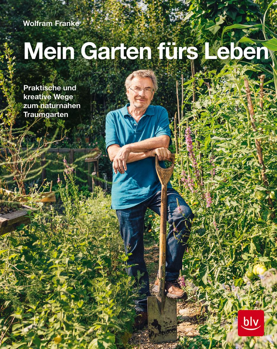 Cover Franke, Mein Garten fürs Leben, BLV