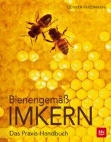 Cover Friedmann, Bienengemäß imkern, BLV