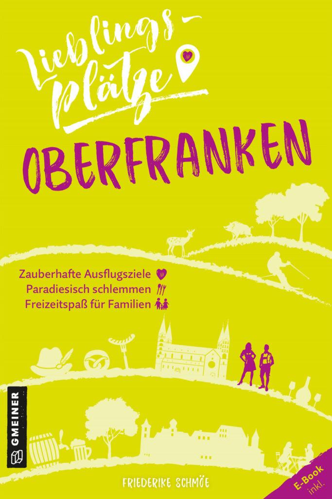 Cover Schmöe, Lieblingsplaetze Oberfranken, Gmeiner